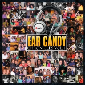 Ear Candy Chronicles Volume One
